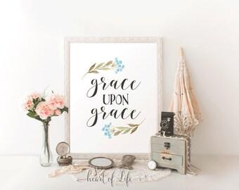 Printable art Grace upon grace Bible verse art print Scripture print Blue floral watercolor art print Bible verse printable Christian print