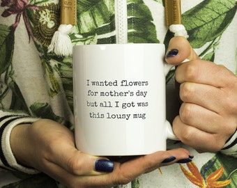 Lousy Mother's Day Mug, 7 colors
