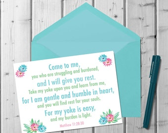 My Yoke is Easy and My Burden is Light | Scripture Quote | Matthew 11:28-30 | Printable Note Card | Encouragement Card | A2 Printable