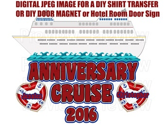 Printable Cruise Shirt Transfer or Magnet - Cruise Door Magnet - Anniversary Cruise Shirts - Cabin Door Magnet - Cruise Shirt Iron On
