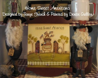 Home Sweet Americana - Painted by Denise Guillen, Painting With Friends E Pattern