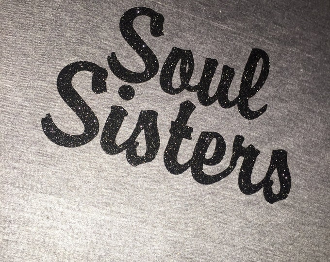 Soul Sisters Bridesmaid Shirts . Bridal Party shirts . Wedding Party Shirts . Bridesmaid Shirts - Soul Sisters black glitter top .