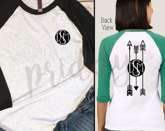 Arrow Monogram, Arrows, Backside, Custom Vinyl T-Shirt, Women's Shirt, Vinyl Shirt, Baseball Tee, Raglan Tee, Inspirational Quote, Quote Tee