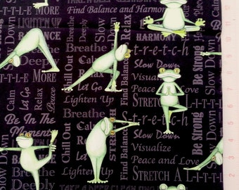 Yoga Frogs - Back in 5 minutes  - Cotton Fabric - BTY
