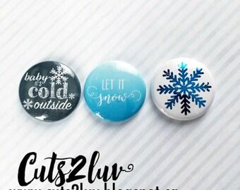 """3 buttons 1 """"Let it snow"""