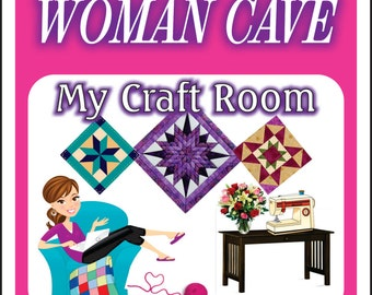 Woman Cave Sign Craft Room Sign  3 quilts and glitter Custom -Add Name