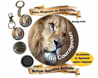 "JW gifts/#181/JW pin,magnet,keychain ""Be Courageous""! lion design/JW.org/jw convention gift/jw baptism gift/pioneer gift/jw pins/jw stuff"