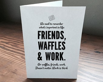 Leslie Knope Friends Waffles Work blank greeting card 5 x 7 Parks and Recreation  Printable Art