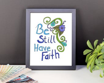 Be Still Have Faith Framed poster