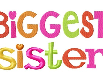 Biggest Sister Embroidery Design INSTANT download