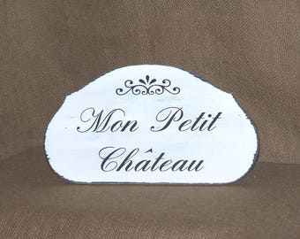Wood Home Decor, Rustic Cottage Distressed French Country, Wood Parisian Style Sign, Mon Petit Chateau Wall Hanging, My Little Castle Quote
