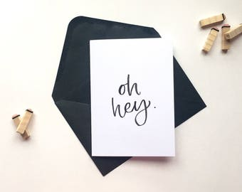 Handwritten watercolour 'oh hey' greeting card
