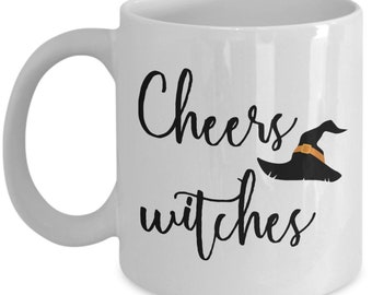 Cheers Witches Mug - Coffee Cup - Funny Birthday Gag Gift Idea