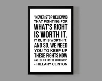 Hillary Clinton Quote Poster Print - HRC, Inspirational, Motivational, Empowering, Historic, Woman