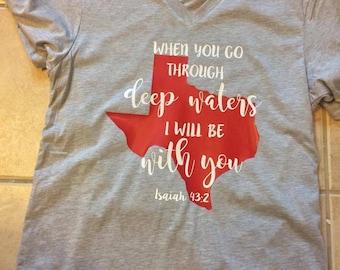 Texas Strong T-Shirt Isaiah 43:2 - When you go through deep waters