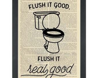 Funny bathroom Print- Flush it real good -Dictionary Art Print