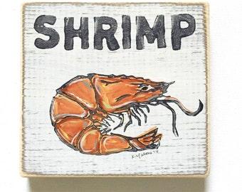 Shrimp: Wood Sign, New Orleans Art, Kitchen Art, Collectible Art, Shrimp Boil, Shrimp Art, Southern Art, NOLA, Seafood Art