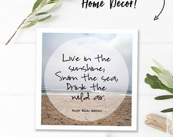 Ralph Waldo Emerson quotes, ocean wall art quotes, square printable word art, instant digital download, quote print, live in the sunshine