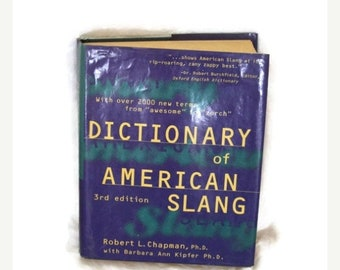 Vintage dictionary, American slang, 1990s dictionary, Dictionary of American Slang, by Robert L Chapman, hard back dictionary