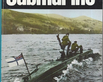 Midget Submarine by James Gleason (Weapons) Book No 42 Ballantine's Illustrated History of the Violent Century