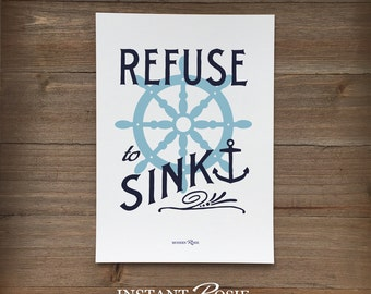 Refuse to Sink - Instant download
