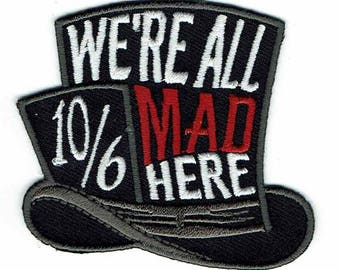 We're All Mad Here Decorative Alice Mad Hatter Accessory Patch