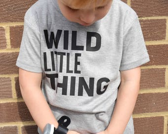 Wild Little Thing Baby, Toddler and Child T Shirt