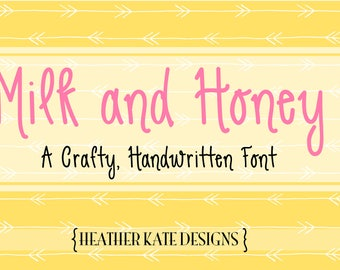 Handwritten Font Milk and Honey