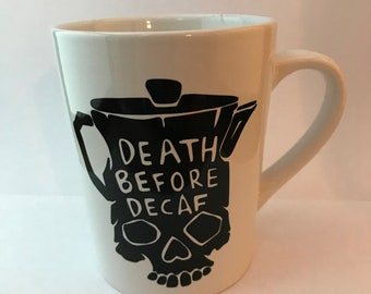 Death Before Decaf - Vinyl Decal - Coffee Mug