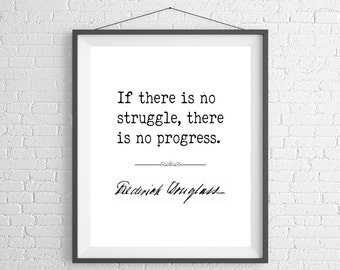 Frederick Douglass Quote Print, Quote Art, Quote Poster, Inspirational Wall Art, Inspirational Quote, Inspiring Quotes, Black History Gifts