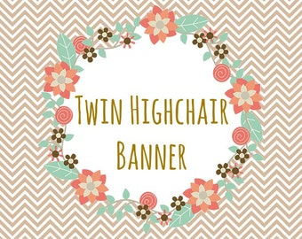 TWIN HIGHCHAIR BANNER Matching Highchair Banner Discount Twin Bundle Made to Match Banner First Birthday Cake Smash Photo Prop Party Decor