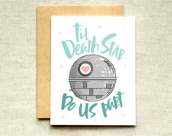 Star Wars Wedding Card, Death Star Card, Til Death Do Us Part Card, Funny Wedding Card, Engagement Card