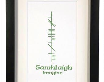 Imagine (Samhlaigh) Ogham 5x7 Print