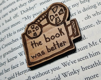 The Book was Better - Well Read Magnet