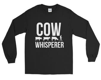 Cow Whisperer Long Sleeve T-Shirt - Cow Lovers Long Sleeve Shirt - Gift For Farmers Long Sleeve - Farming Shirts