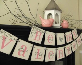 valentines decoration Be My Valentine sign, banner, garland, swag