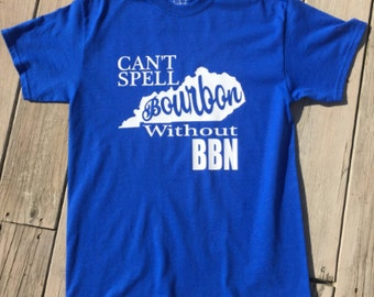 Can't Spell Bourbon Without BBN