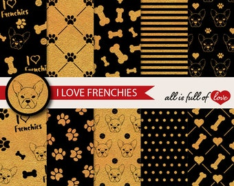 Digital Paper Dog Wrapping Paper Golden Seamless Patterns French Bulldog Paper I Love Frenchies Background Pet Black and Gold Foil Graphics