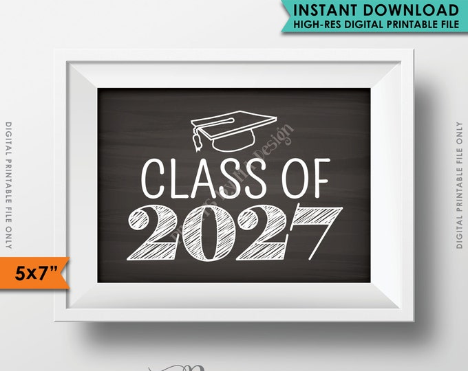 """Class of 2027 Sign, Grad Party High School 2027 Grad College Graduation Sign Chalkboard Sign, 5x7"""" Instant Download Digital Printable File"""