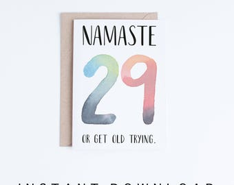 30th Birthday Cards, Printable Cards, 30 Birthday, Funny Birthday, Namaste 29, Cards for Her, Yoga, Hipsters, Watercolor Typographic Card