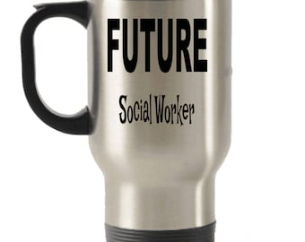 Future Social-Worker Gifts , Social-Worker Gifts, Social-Worker Travel Mug , Social-Worker Steel Mug , Insulated Tumblers, Christmas Present