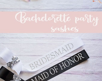 Bachelorette Sash, Bride To Be Sash / Bridal Party Sashes, Wedding Sash, Bridesmaid Sash, Maid of Honor Sash