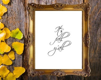 Fall Printable, It's Fall Y'all, Fall Sign, Rustic Fall Sign, Farmhouse Fall Printable, Farmhouse Fall Sign, Fall Print, Home Decor