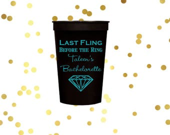 Bachelorette party cups, bachelorette weekend, party favor, girls weekend party cups, personalized plastic cups, last fling before the ring