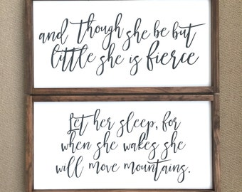 Let her sleep for when she wakes she will move mountains and though she be but little she is fierce Wood Sign Set
