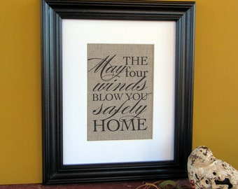 MAY the FOUR winds blow you SAFELY home - burlap art print