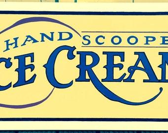 Ice Cream store sign