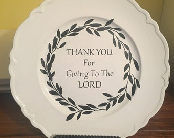 "Ministry appreciation platter, Pastor, Sunday school worker, ""Thank you for giving to the Lord"""