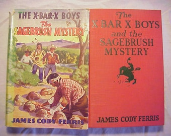 1939 The X Bar X Boys and the Sagebush Mystery By James Cody Ferris illustrated By Paul Laune , Antique Series Mystery Book with DJ