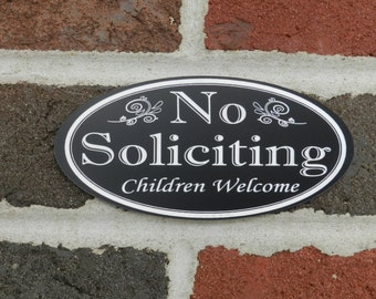 Oval No Soliciting Children Welcome, no solicitation sign, no soliciting sign